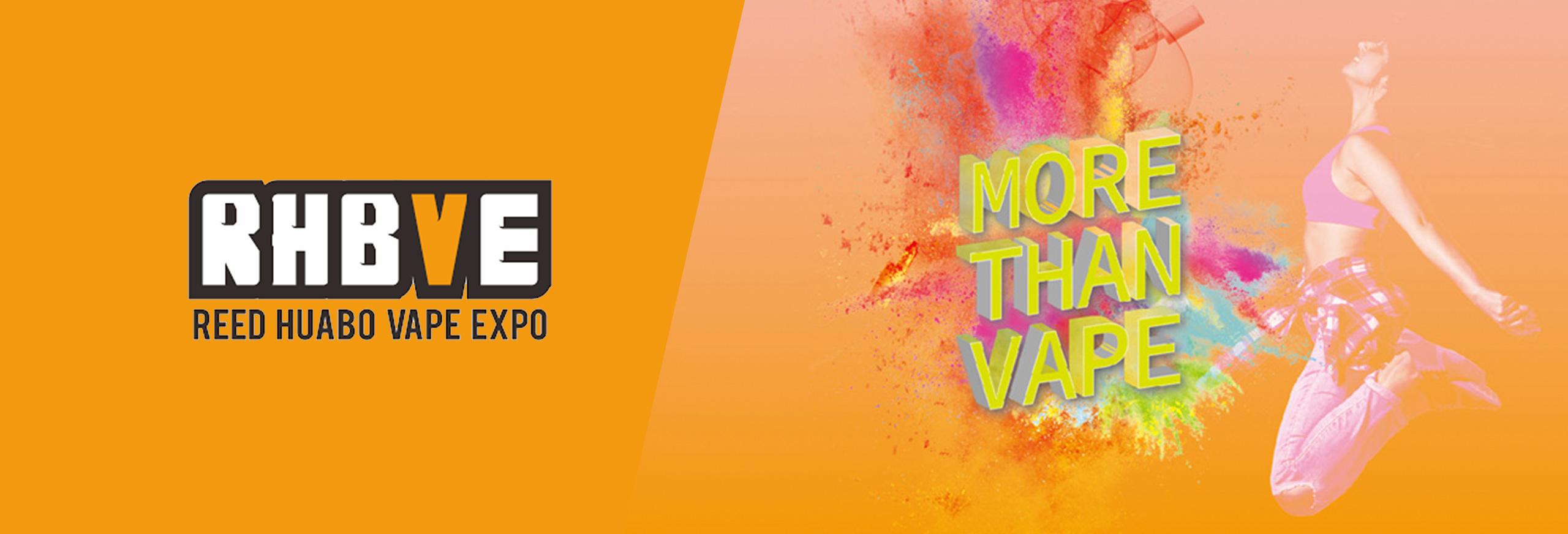 advertising banner for RHBVE Reed Huabo Vape Expo event