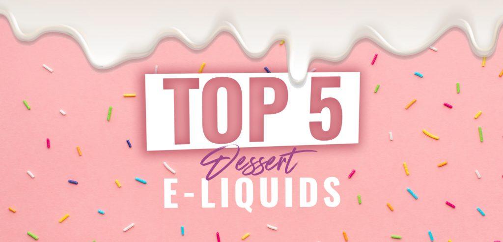 Top 5 best eliquids